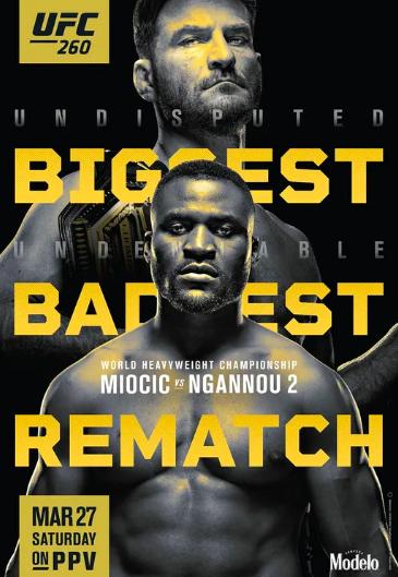 Biggest Baddest Rematch - Miocic vs Ngannou